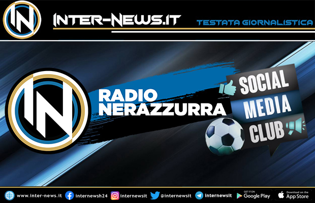 Inter-News.it a Social Media Club su Radio Nerazzurra