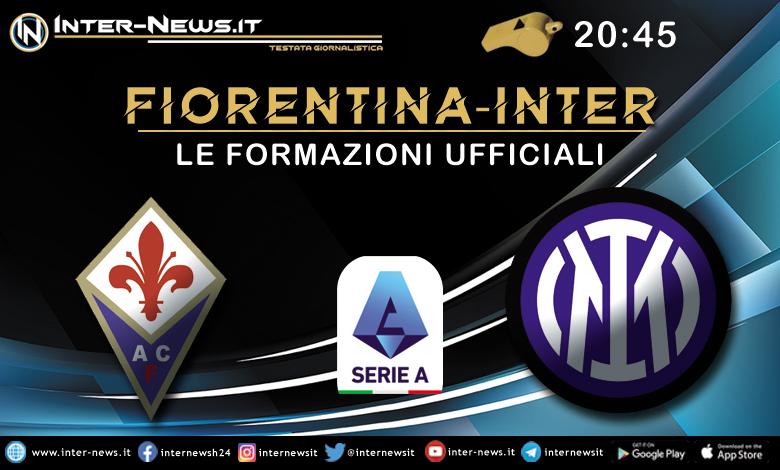 Fiorentina-Inter - Le formazioni ufficiali